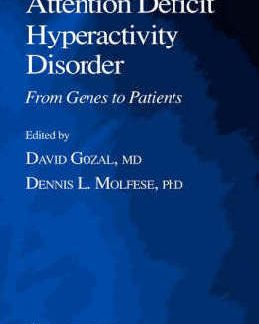 Attention deficit hyperactivity disorder from genes to patients