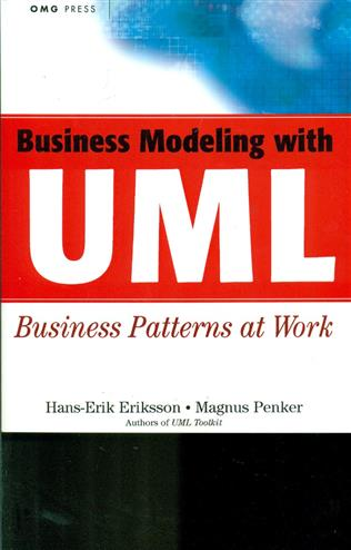 Business modeling with uml business patterns and business ob jects