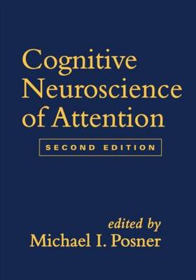 Cognitive Neuroscience of Attention